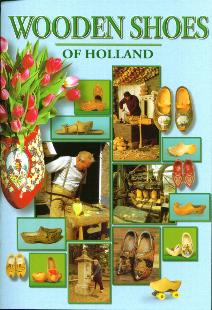 Wooden Shoes of Holland--Book in English.